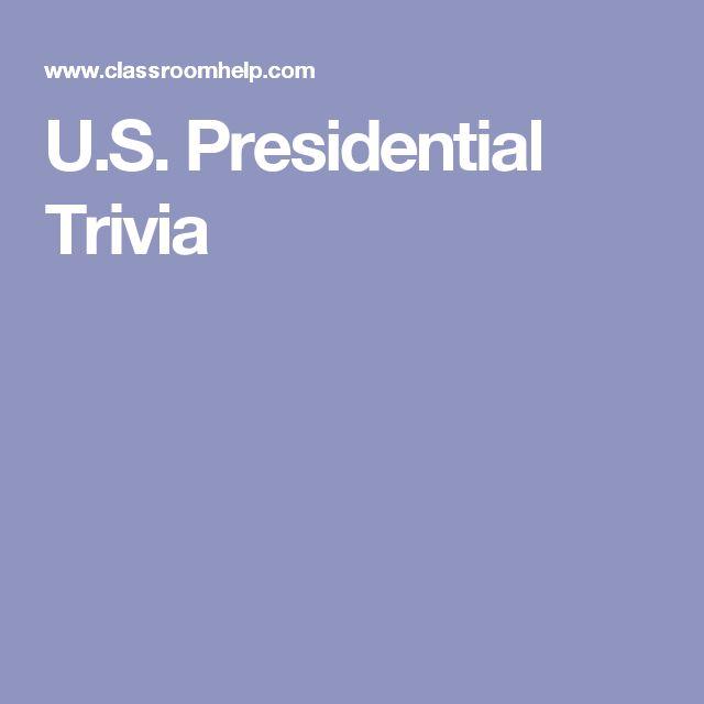 U.S. Presidential Trivia