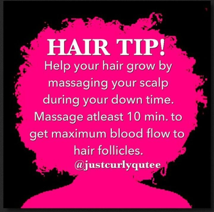 "Natural hair tip - Easy Hair Care To Do Tip:  ""...massaging your scalp during down time..."" [Beauty maintenance]"