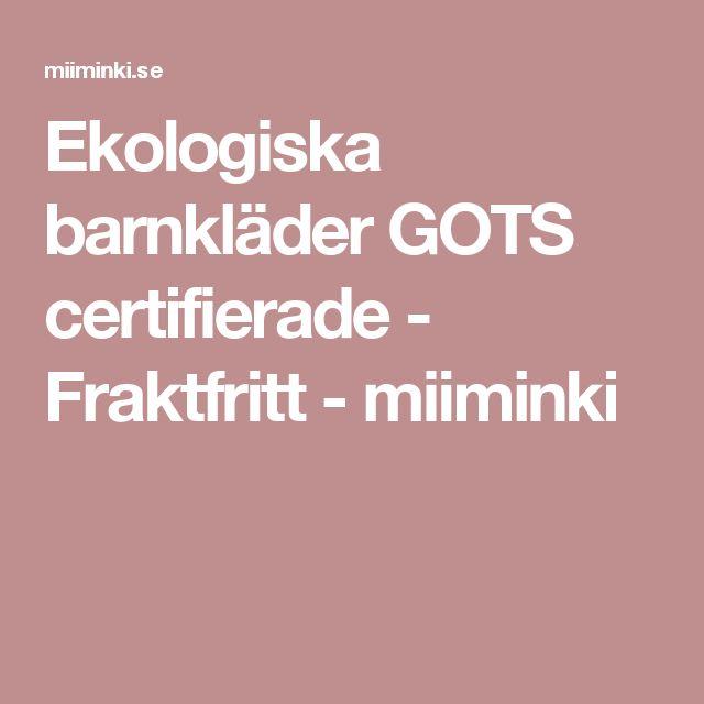 Ekologiska barnkläder GOTS certifierade - Fraktfritt - miiminki