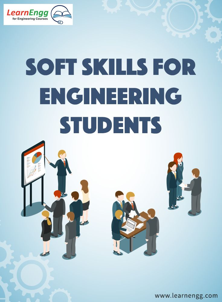 Soft Skills are important for an Engineering career. Read our blog to know how to develop the 4 important soft skills that all engineering students need to develop.    For more,  [Click on Image]     #learnengg #softskill #success