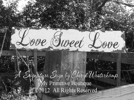 LOVE SWEET LOVE Sign, Candy Table Sign, Dessert Table Sign, Vintage Wedding Sign, Self Standing
