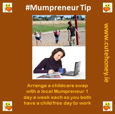 Arrange a childcare swap with a local Mumpreneur 1 day a week each so you both have a child free day to work. www.mumpreneursupportnetwork.com