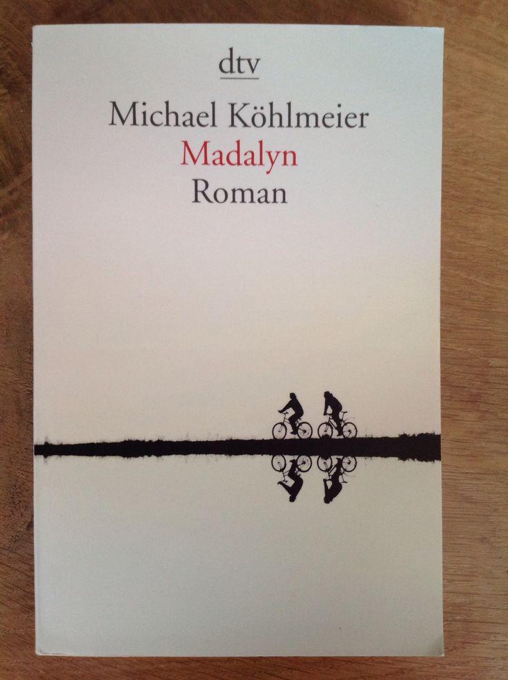 Madalyn van Michael Köhlmeier. Mooi boek over een eerste liefde. #boekperweek #28/53