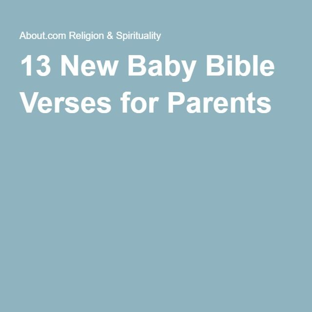 13 New Baby Bible Verses for Parents