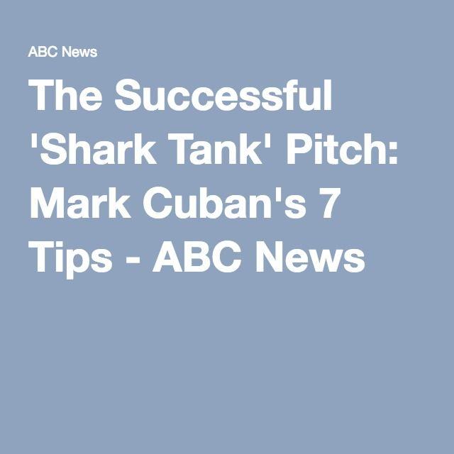 The Successful 'Shark Tank' Pitch: Mark Cuban's 7 Tips - ABC News