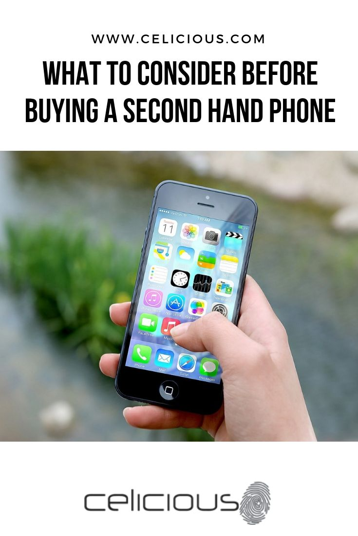 3 Things to Consider Before Buying A Second Hand Phone | Mobile