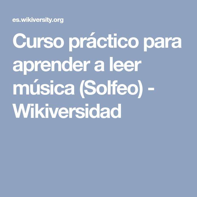 Curso práctico para aprender a leer música (Solfeo) - Wikiversidad