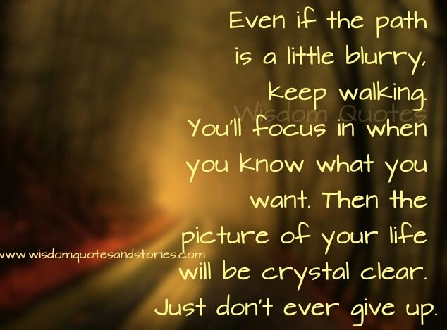 The Picture Of Your Life Will Become Crystal Clear Wisdom Quotes Stories Wisdom Quotes Quote Aesthetic Quotes