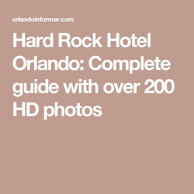 Hard Rock Hotel Orlando: Complete guide with over 200 HD photos