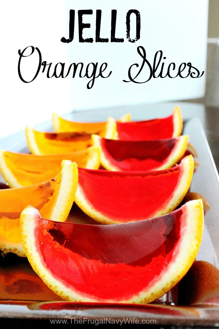 Easy Jello Orange Slices - The Frugal Navy Wife