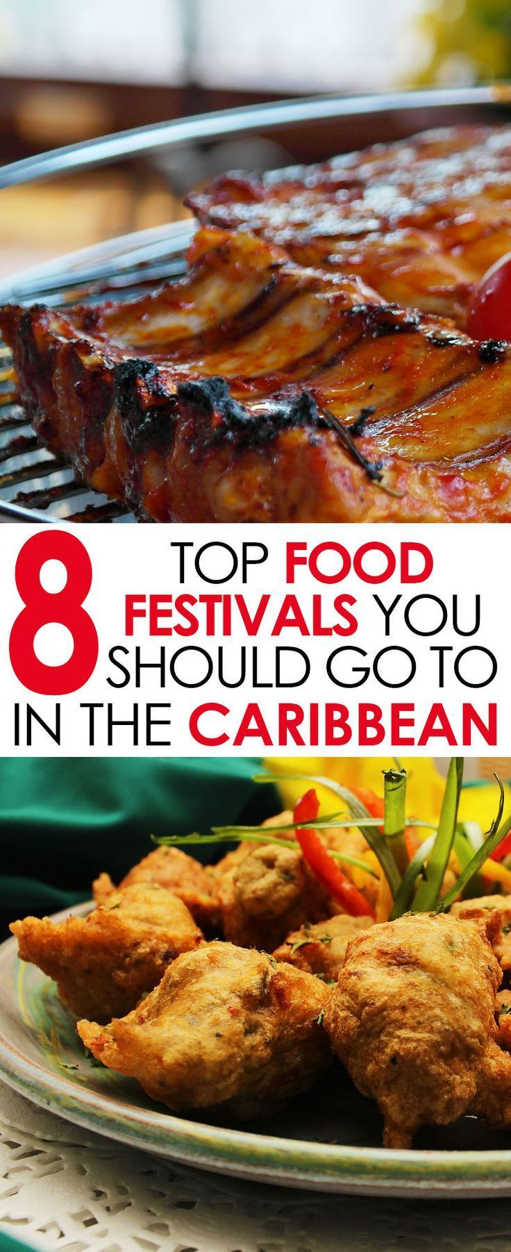 Because the food of the Caribbean has been influenced by so many other cultures, it is a must for any foodie or food travel lover to visit the top Caribbean food festivals and enjoy the unique cuisine of the region. #Caribbeanfood #foodie #foodfestivals #