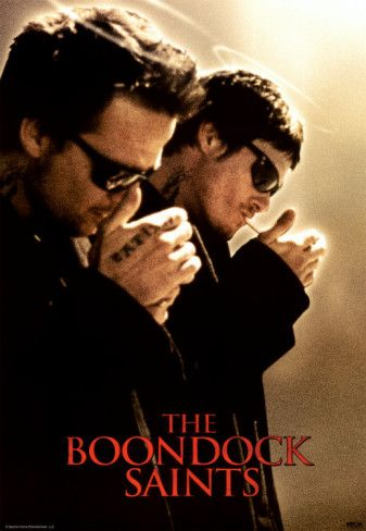 Awesome!! The Boondock Saints. Now I would like to see an adaptation of this done in my theater class. It's never gonna happen though.