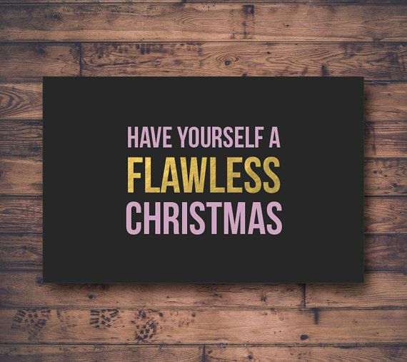 Flawless Christmas - Instant Download Printable - Beyonce Christmas Card  Have Yourself A Flawless Christmas