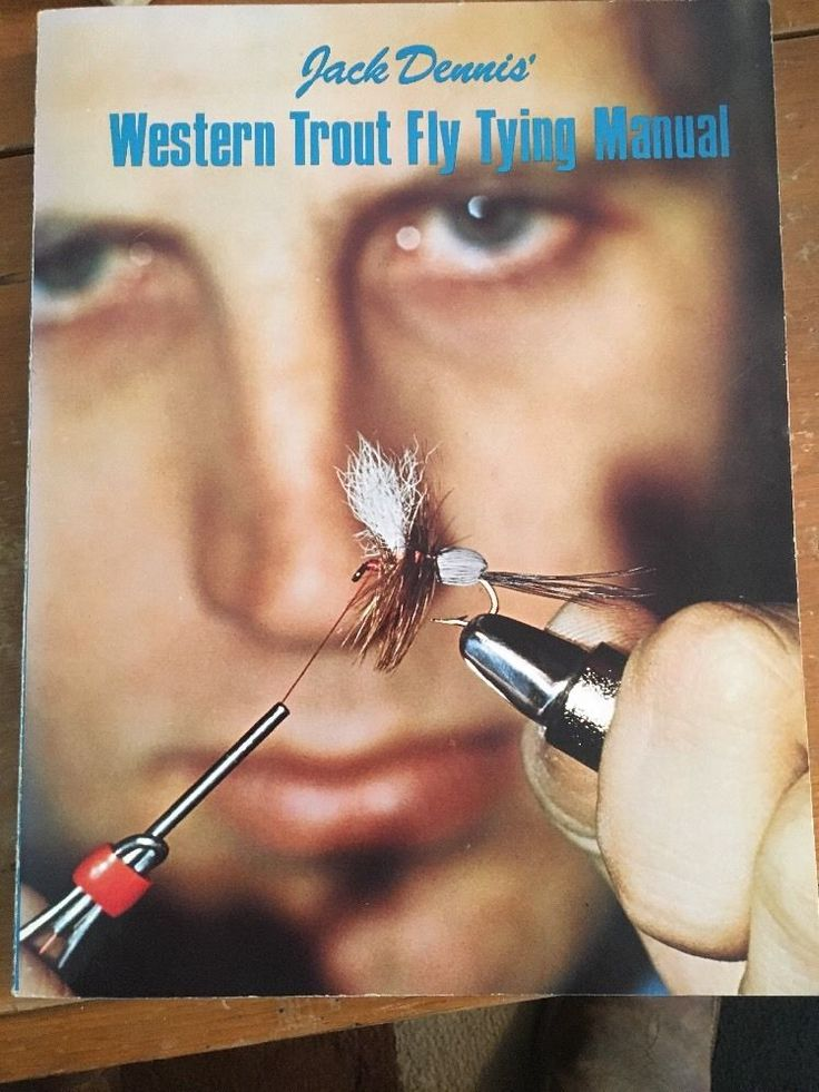 Western Trout Fly Tying Manual By Jack Dennis 1974 1st  Edition Snake River Book