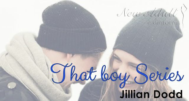 "NEW ADULT E DINTORNI: THAT BOY - THAT GIRL - THAT BABY ""That boy series""..."