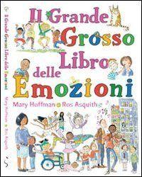 Il grande grosso libro delle emozioni di Mary Hoffmann, http://www.amazon.it/dp/8890579986/ref=cm_sw_r_pi_dp_j9GGrb0FKP5EV/279-0599105-0799153