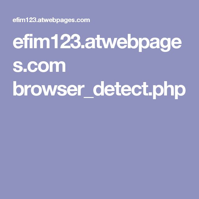 efim123.atwebpages.com browser_detect.php