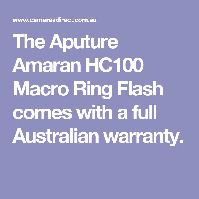 The Aputure Amaran HC100 Macro Ring Flash comes with a full Australian warranty.