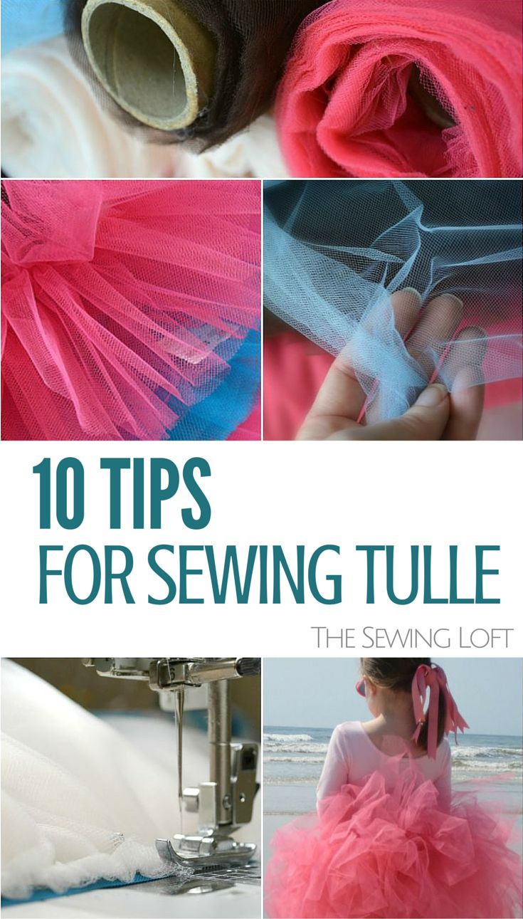 Sewing with Tulle – Easy Tips | The Sewing Loft | Bloglovin'