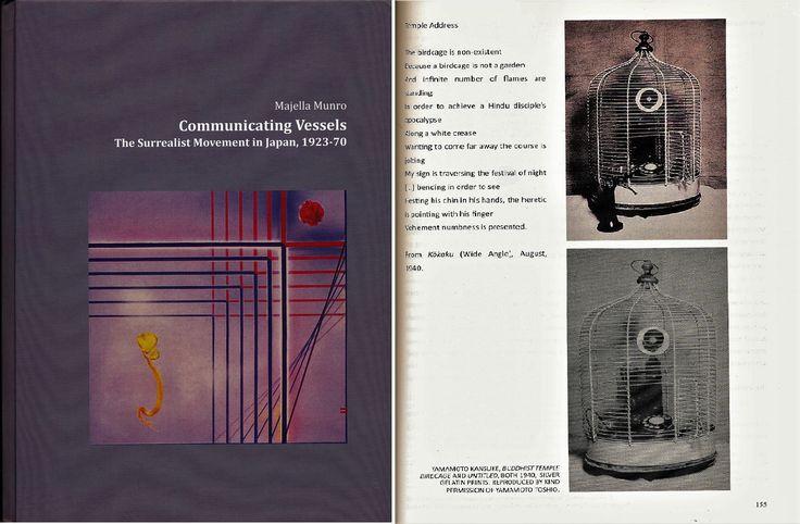 """Communicating Vessels – The Surrealist Movement in Japan, 1923-70"" by Majella Munro, photo ; ""Buddhist Temple Birdcage"" and poem, ""Temple Address"" both 1940 by YAMAMOTO Kansuke, published in Enzo Arts and Publishing, 2012, UK. 『日本のシュルレアリスム 1923 – 1970』Majella Munro著 写真と詩 昭和15年 山本悍右, 2012年 イギリス刊"