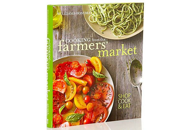 williamssonoma cooking from the farmers market cookbook