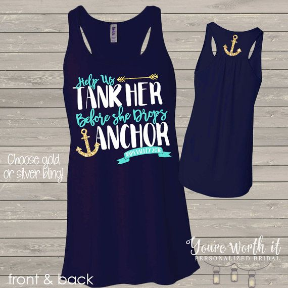 Having a anchor or nautical themed bachelorette party? These fun and customizable help them tank her before she drops anchor bachelorette party