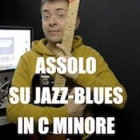 Assolo Blues Jazz in C minore