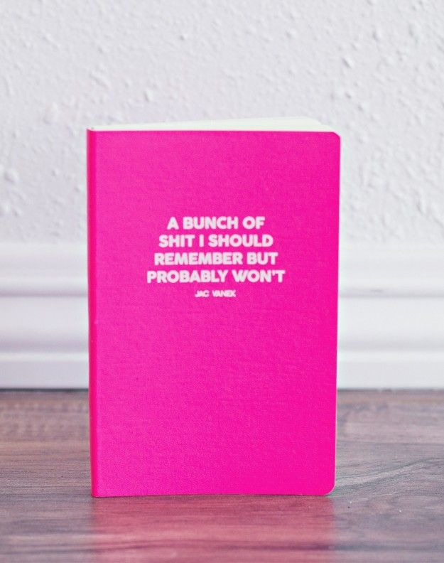 A notebook to fill with all the fuckery you should get done. | 39 Fucking Awesome Gifts For Anyone Who Loves To Swear