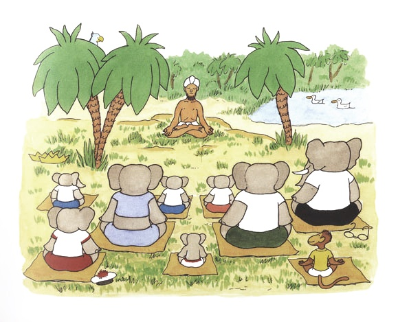 """Yoga for Elephants from """"Babar's Yoga""""   Too funny!"""