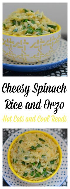 A delicious and easy side that's great served with chicken, beef or fish! Tons of flavor and ready in less than 20 minutes! Cheesy Spinach Rice and Orzo Recipe from Hot Eats and Cool Reads