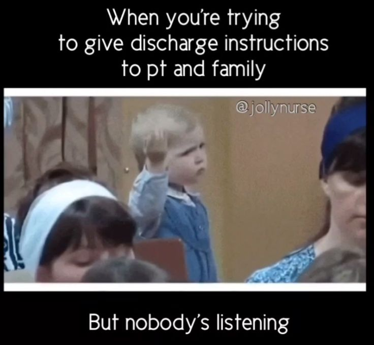 That went well 😐😐  Medical funny - giving discharge instructions and no one is listening