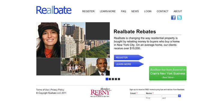 Realbate is a website developed for NYC RealEstate Buyers helping them get a 50% rebate on the commissions they usually end up paying to brokers. The website was designed & developed by Snyxius on a MVC Framework. It also features a small flash animation on the homepage.  Link:  http://www.realbate.com