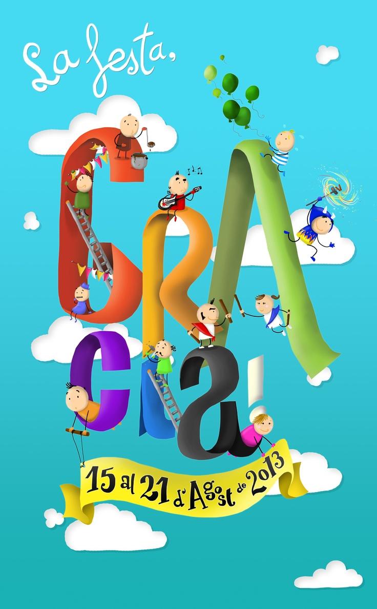 Cartell no guanyador de La Festa Major de Gràcia 2013.  Il·lustrat per Roger Giménez twitter: @Roger Giménez
