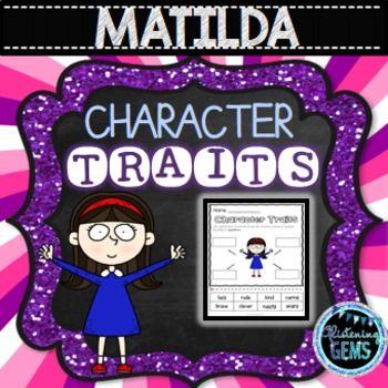 Matilda Character Trait Activities  (NO PREP)