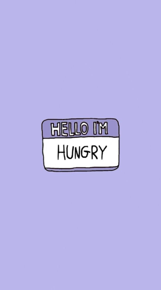 """Without the sticker thing, just """" I'm hungry """" #wallpapers #phonewallpaper…"""