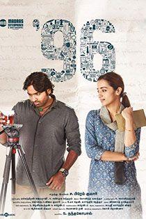 96 (2018) Tamil Movie Online in HD - Einthusan Vijay Sethupathi