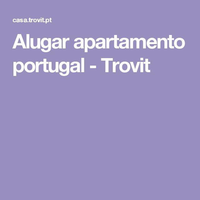 Alugar apartamento portugal - Trovit