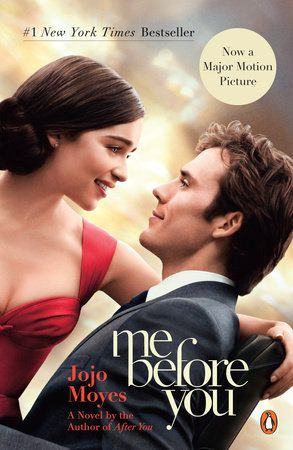Me Before You by Jojo Moyes!