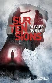 C'est dans une histoire palpitante qu'on plonge, emmené(e) par Olivier Norek, dans le thriller Surtensions, paru en 2016 aux éditions Michel Lafon. En prison Nunzio Mosconi (Nano) ne su…