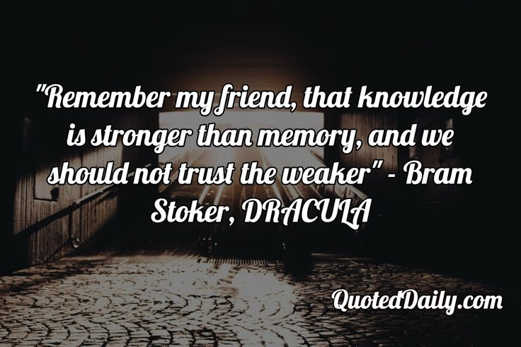 Bram Stoker, DRACULA Quote - More at QuotedDaily.com