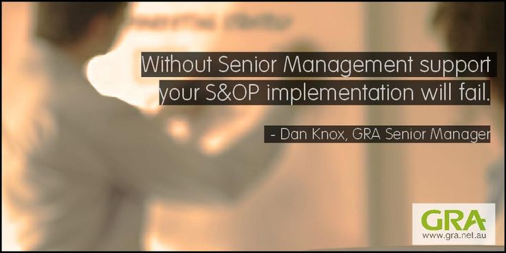 Without Senior Management Support your S&OP implementation will fail. http://www.gra.net.au/what-we-do/consulting/planning/sales-and-operations-planning-s-and-op… #sop #scm #supplychain