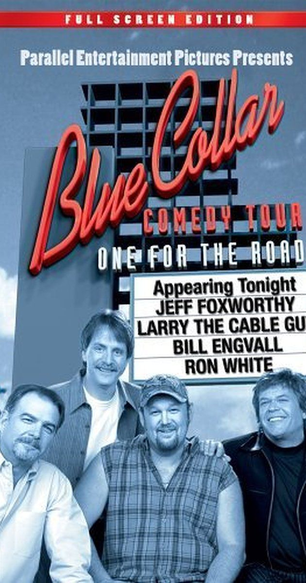Blue Collar Comedy Tour: One for the Road (2006)