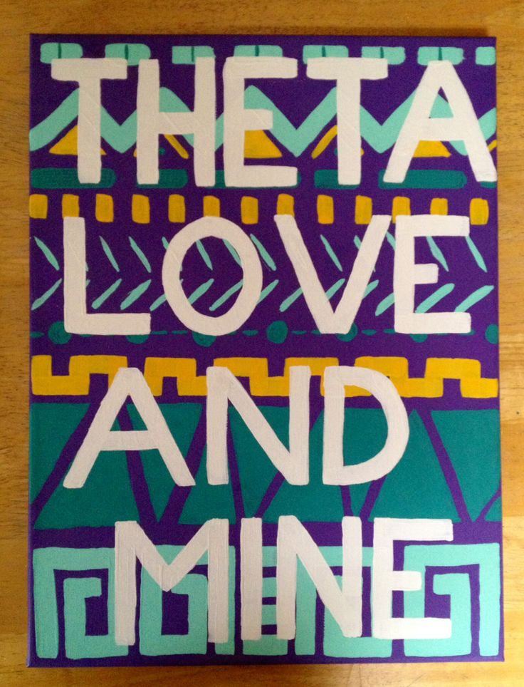 Made this for my little! Theta love and mine <3
