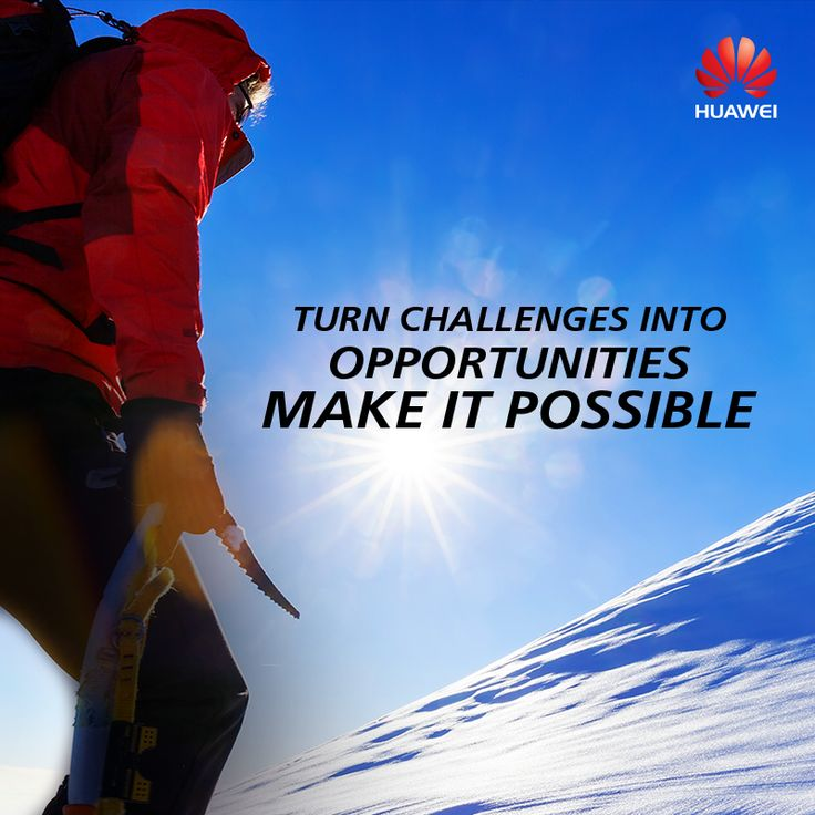At Huawei, problems are a possibility for innovation. That's our approach to life. #WednesdayWisdom