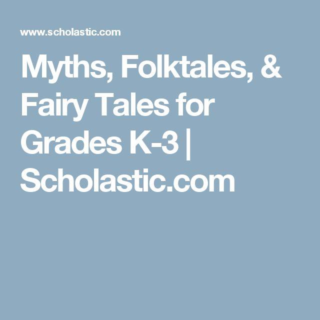 Myths, Folktales, & Fairy Tales for Grades K-3   Scholastic.com