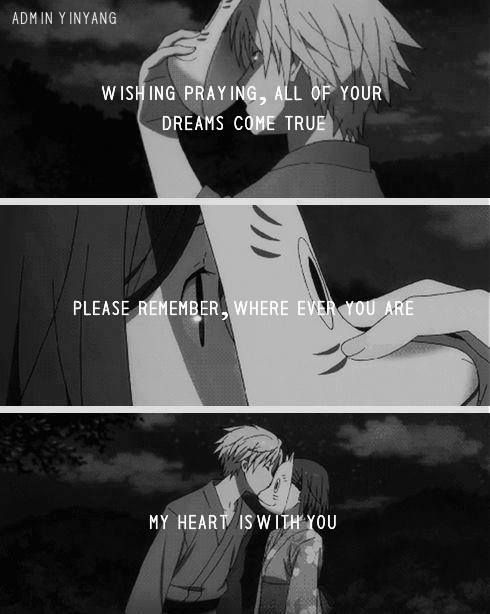 wishing praying, all of your dreams come true. please remember, where ever you are my heart is with you #anime #quote