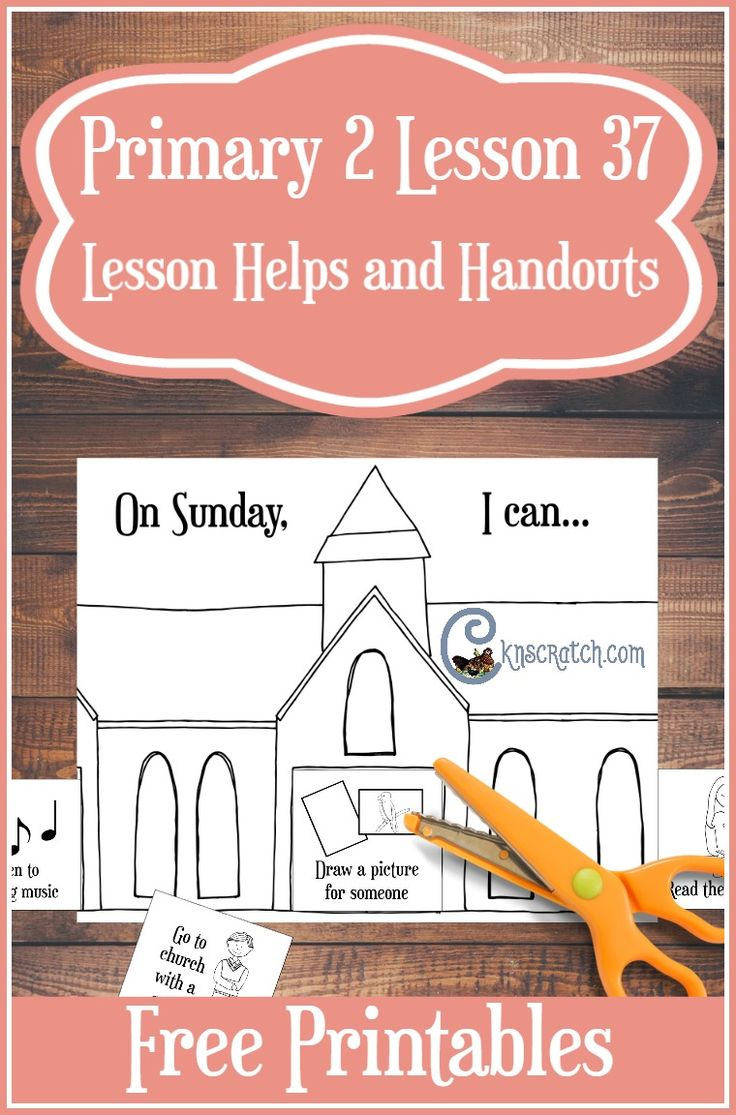 LDS lesson helps and handouts for Primary 2 Lesson 37: I Can Keep the  Sabbath Day Holy