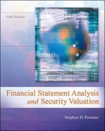 Financial Statement Analysis and Security Valuation (Irwin Accounting)