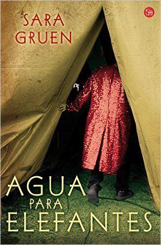 Agua para elefantes de Sara Gruen narra las aventuras de Jacob, joven estudiante que se embarca en un circo ambulante donde vivirá desde el amor hasta el odio más profundo.  http://sinmediatinta.com/book/agua-para-elefantes/