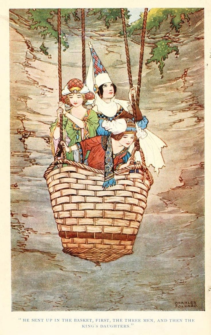 He went up in the basket, first the three men, and then the king's daughters - British Fairy and Folk Tales by W. J. Glover, 1920